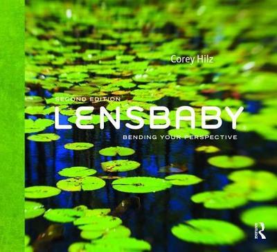 Lensbaby: Bending your perspective - Hilz, Corey