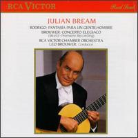 Leo Brouwer: Concerto Elegiaco; Joaquin Rodrigo: Fantasia para un Gentilhombre - Julian Bream (guitar); RCA Victor Chamber Orchestra; Leo Brouwer (conductor)
