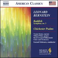 Leonard Bernstein: Kaddish, Symhony No. 3; Chichester Psalms - Michael Small (treble); Willard White (speech/speaker/speaking part); Yvonne Kenny (soprano);...