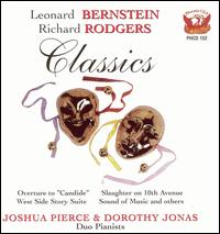 Leonard Bernstein, Richard Rodgers: Classics - Dorothy Jonas (piano); Joshua Pierce (piano)