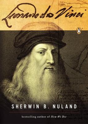 Leonardo Da Vinci: A Life - Nuland, Sherwin