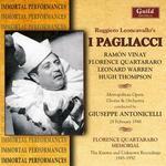 Leoncavallo: I Pagliacci - Ezio Pinza (vocals); Florence Quartararo (vocals); Hugh Thompson (vocals); Joseph Laderoute (tenor); Leonard Warren (vocals);...