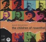 Leonid Desyatnikov: The Children of Rosenthal