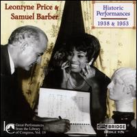 Leontyne Price & Samuel Barber: Historic Performances, 1938 & 1953 - Leontyne Price (soprano); Samuel Barber (baritone); Samuel Barber (piano)