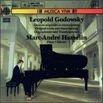 Leopold Godowsky: Original Works and Transcriptions