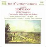 Leopold Hoffmann: Violin Concertos; Concerto for Violin, Cello and Strings