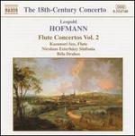 Leopold Hofmann: Flute Concertos, Vol. 2