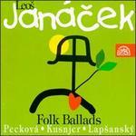 Leos Janacek: 26 Folk Ballads
