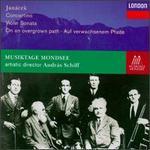 Leos Janacek: Concertino; Violin Sonata; Po Zarostl�m Chodmicku