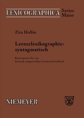 Lernerlexikographie: syntagmatisch - Hollos, Zita