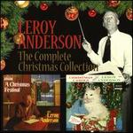 Leroy Anderson: The Complete Christmas Collection