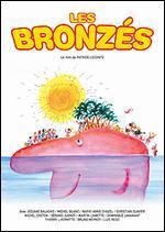 Les Bronz�s - Patrice Leconte