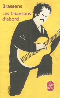 Les Chansons d'Abord - Brassens, Georges