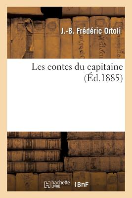 Les Contes Du Capitaine - Ortoli-J-B