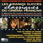 Les Grands Succès Classiques du Cinema Francais