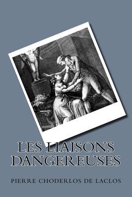 Les Liaisons Dangereuses - Choderlos De Laclos, Pierre