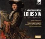 Les Menus Plaisirs de Louis XIV de Paris à Versailles