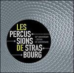 Les Percussions de Strasbourg 50th Anniversary