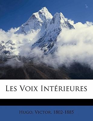 Les Voix Interieures - Hugo, Victor