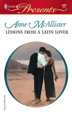 Lessons from a Latin Lover - McAllister, Anne