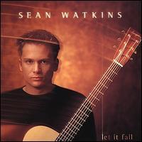 Let It Fall - Sean Watkins