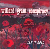 Let It Roll - Willard Grant Conspiracy