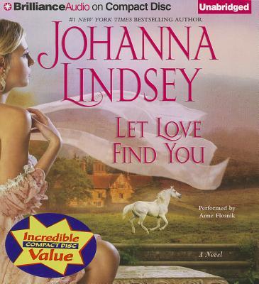 Let Love Find You - Lindsey, Johanna, and Flosnik (Read by)