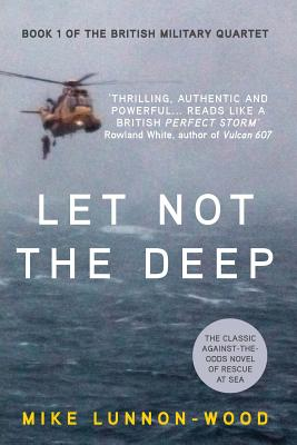 Let Not the Deep - Lunnon-Wood, Mike