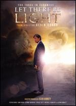 Let There Be Light - Kevin Sorbo