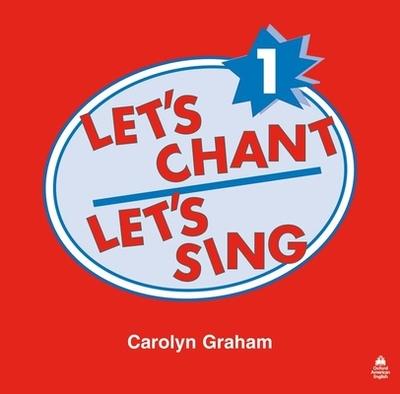 Let's Chant, Let's Sing CD 1: CD 1 - Graham, Carolyn, and Graham, Carolyn