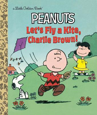 Let's Fly a Kite, Charlie Brown! - Verr, Harry Coe