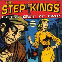 Let's Get It On - The Step Kings
