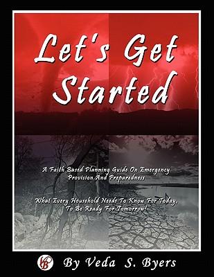 Let's Get Started - Byers, Veda S