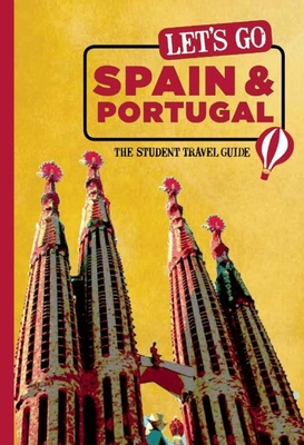 Let's Go Spain & Portugal: The Student Travel Guide - Harvard Student Agencies Inc