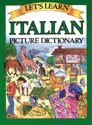 Let's Learn Italian Picture Dictionary - Goodman, Marlene