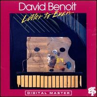 Letter to Evan - David Benoit