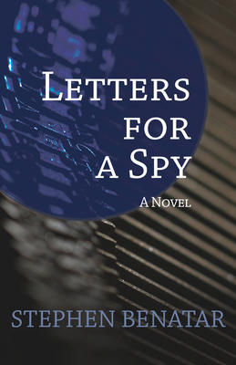 Letters for a Spy - Benatar, Stephen