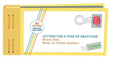 Letters for a Year of Gratitude: Write Now. Keep in Touch Always. (Gratitude Cards, Memory Book, Book of Kindness) - Redmond, Lea