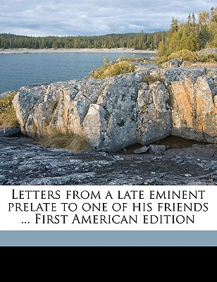 Letters from a Late Eminent Prelate to One of His Friends ... First American Edition - Warburton, William, and Yorke, Charles