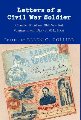 Letters of a Civil War Soldier - Collier, Ellen C