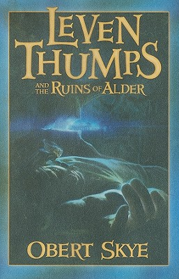 Leven Thumps and the Ruins of Alder - Skye, Obert