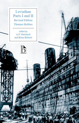 Leviathan Parts I and II: Revised Edition - Hobbes, Thomas, and Martinich, A. P. (Editor), and Battiste, Brian (Editor)