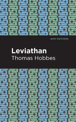 Leviathan - Hobbes, Thomas, and Editions, Mint (Contributions by)