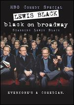 Lewis Black: Black on Broadway - Paul Miller