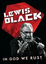 Lewis Black: In God We Rust - Adam Dubin