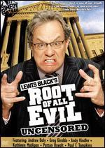 Lewis Black's Root of All Evil: Season 01
