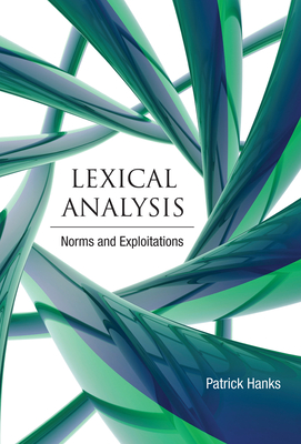 Lexical Analysis: Norms and Exploitations - Hanks, Patrick