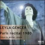 Leyla Gencer, Paris Recital 1980
