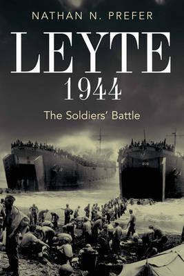 Leyte, 1944: The Soldiers' Battle - Prefer, Nathan N