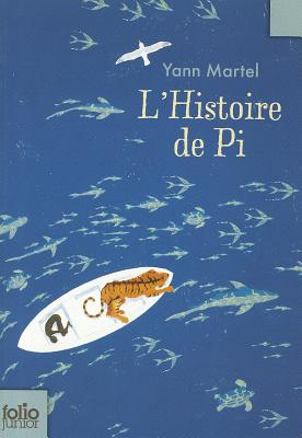 L'histoire De Pi - Martel, Yann